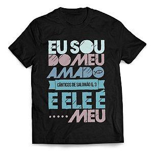Camiseta Eu sou do meu amado