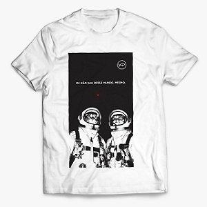 Camiseta Eu Não Sou desse Mundo Mesmo