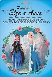 532 - Projeto Princesas Frozen Ana  e Elsa