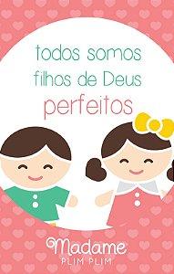 CAPA PARA CELULAR  arquivo da imagem - Todos somos filhos de Deus perfeitos
