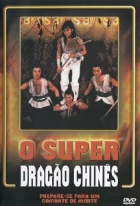 O Super Dragão Chinês