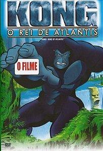 Kong, O Rei De Atlantis