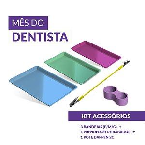 KIT - ACESSÓRIOS (Mês do Dentista)