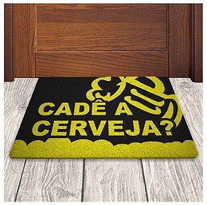 Tapete Capacho em Vinil - Cadê a Cerveja?