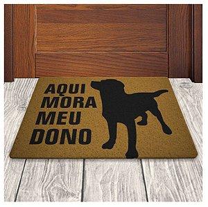 Tapete Capacho em Vinil - Aqui Mora Meu Dono - Cão