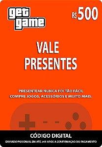 VALE PRESENTES R$500