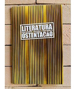 """Livro """"Literatura Ostentação"""""""