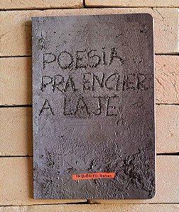 Livro - Poesia Pra Encher a Laje - Renan Inquérito