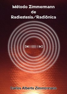 Curso de Radiestesia / Radiônica: Método Zimmermann