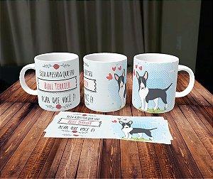Caneca Cachorrinhos - Bull Terrier 1