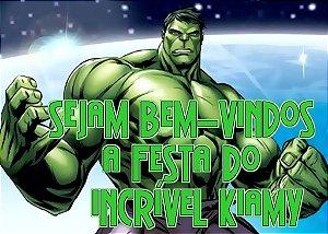 Arte para placa de entrada da festa personalizada O Incrível Hulk