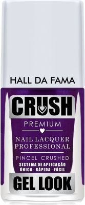 Crush Gel Look Esmalte Cremoso Hall da Fama