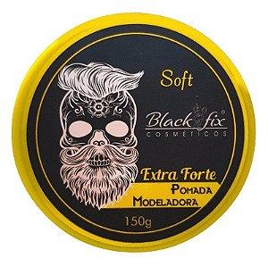 BLACK FIX Soft Pomada Modeladora Extra Forte 150g