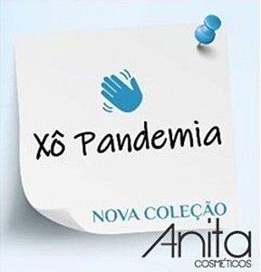 ANITA Esmalte Xô Pandemia!!! Coleção