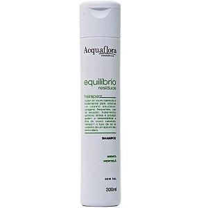 ACQUAFLORA Equilíbrio Resíduos Shampoo Menta Hortelã 300ml