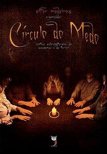 Círculo do Medo - Contos Sobrenaturais, de Suspense e Terror