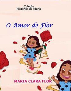 Kit - O Amor de Flor