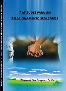 7 Atitudes para um relacionamento sem stress