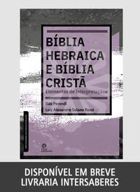 Bíblia Hebraica e Bíblia Cristã