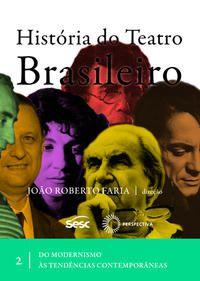 História do teatro brasileiro II