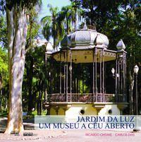 Jardim da luz UM MUSEU A CÉU ABERTO - História e restauro