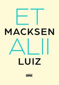 Macksen Luiz Et Alli
