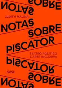 Notas sobre Piscator Teatro político e arte inclusiva