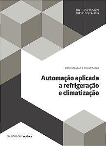 Automação Aplicada a Refrigeração e Climatização