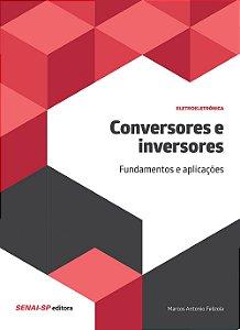 Conversores e inversores: Fundamentos e aplicações