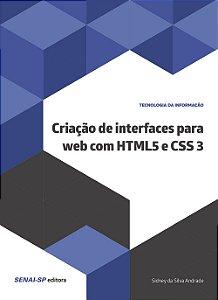 Criação de Interfaces Para Web com Html5 e Css3 [Paperback] Sidney da Silva Andrade