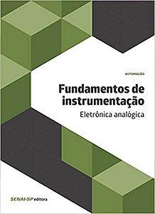 Fundamentos de Instrumentação. Eletrônica Analógica