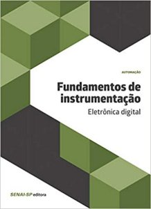 Fundamentos de Instrumentação. Eletrônica Digital