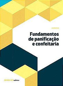 Fundamentos de Panificação e Confeitaria