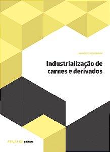 Industrialização de Carnes e Derivados
