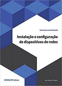 Instalação e configuração de dispositivos de redes