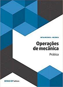 Operações de Mecânica. Prática