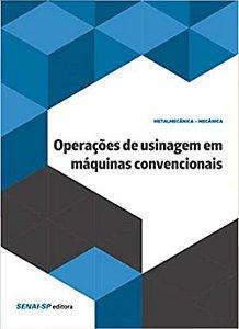 Operações de Usinagem em Máquinas Convencionais