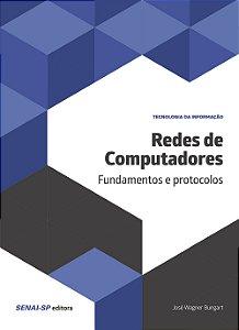 Redes de Computadores. Fundamentos e Protocolos