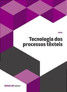 Tecnologia dos Processos Têxteis