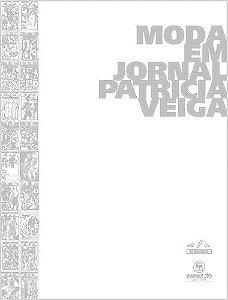 Moda Em Jornal [Hardcover] Patricia Veiga