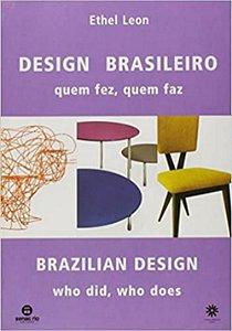 Design Brasileiro. Quem Fez, Quem Faz