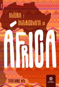 História e historiografia da África