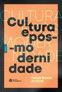 Cultura e pós-modernidade