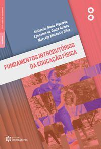 Fundamentos introdutórios da educação física