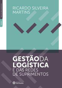 Gestão da logística e das redes de suprimentos