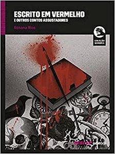 Escrito em vermelho e outros contos assustadores