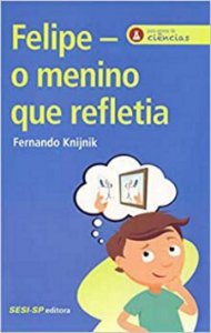 Felipe - O menino que refletia