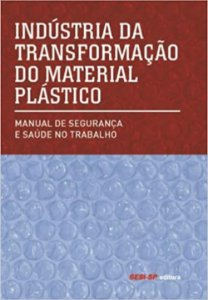 Indústria de transformação do material plástico