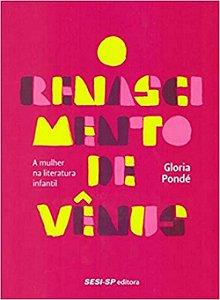 O renascimento de Vênus: A mulher na literatura infantil