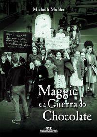 Maggie e a Guerra do Chocolate
